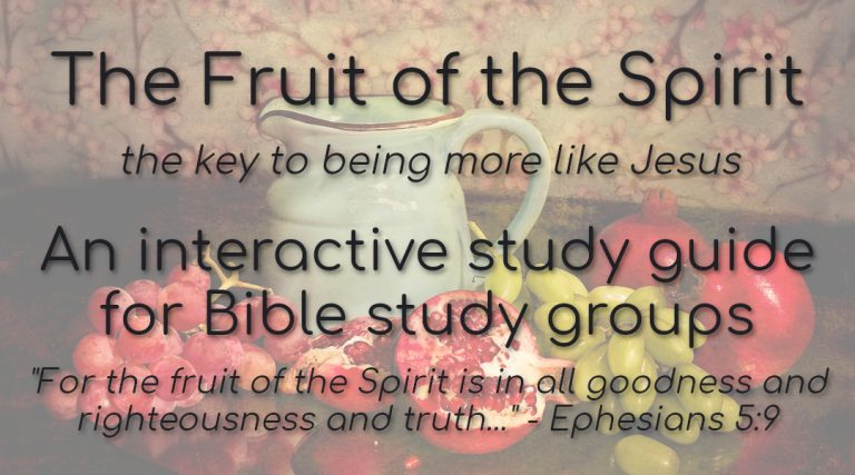 Free Study Guide – The Fruit of the Spirit